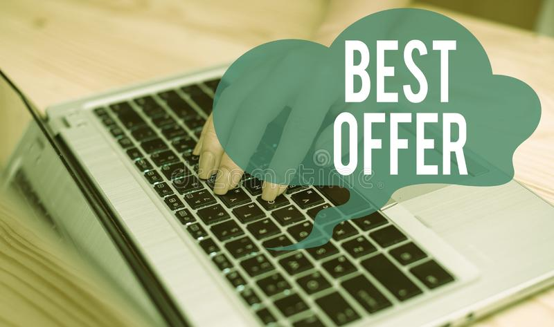 Conceptual hand writing showing Best Offer. Business photo text To convince someone by rendering all the greatness you. Conceptual hand writing showing Best royalty free stock photo