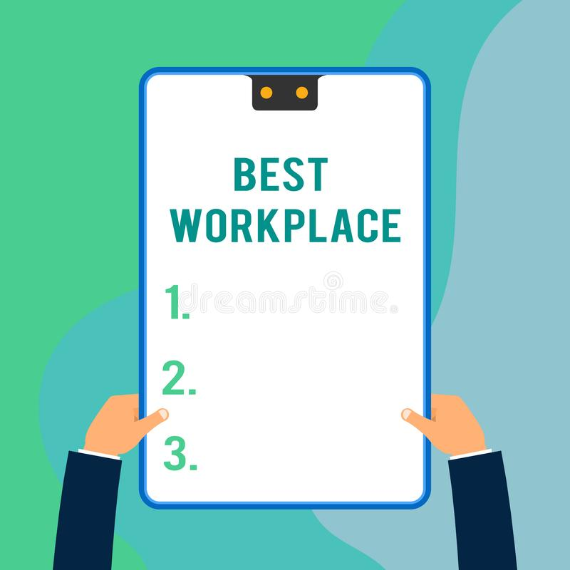Conceptual hand writing showing Best Workplace. Business photo text Ideal company to work with High compensation Stress. Conceptual hand writing showing Best stock illustration