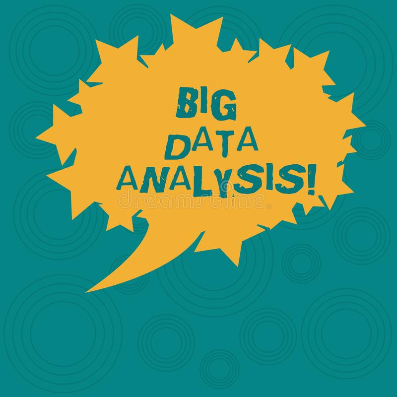Conceptual hand writing showing Big Data Analysis. Business photo showcasing complex process of examining large and. Varied infos sets Oval Color Speech Bubble royalty free illustration