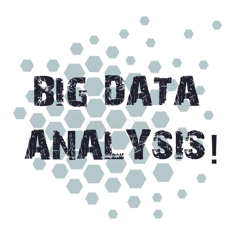 Conceptual hand writing showing Big Data Analysis. Business photo showcasing complex process of examining large and. Varied infos sets Geometric Shape Hexagon vector illustration