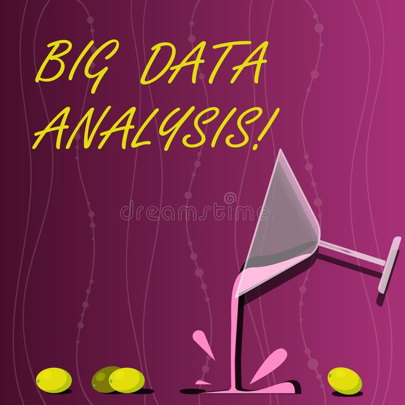 Conceptual hand writing showing Big Data Analysis. Business photo showcasing complex process of examining large and. Varied infos sets Cocktail Wine Glass stock illustration