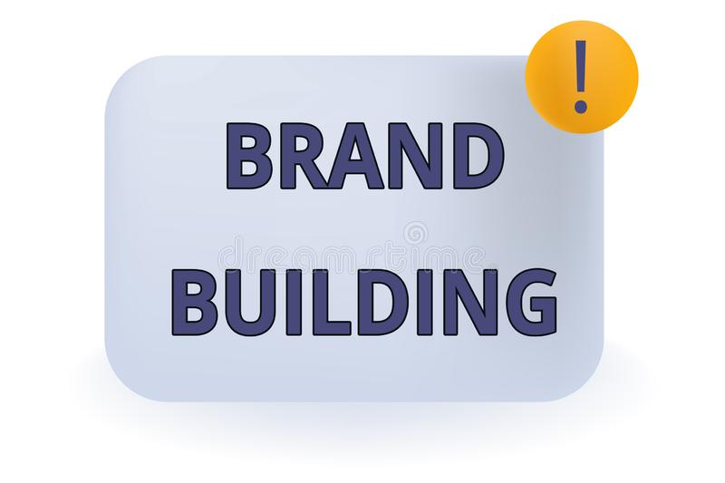 Conceptual hand writing showing Brand Building. Business photo showcasing Generating awareness Establishing and. Conceptual hand writing showing Brand Building stock illustration