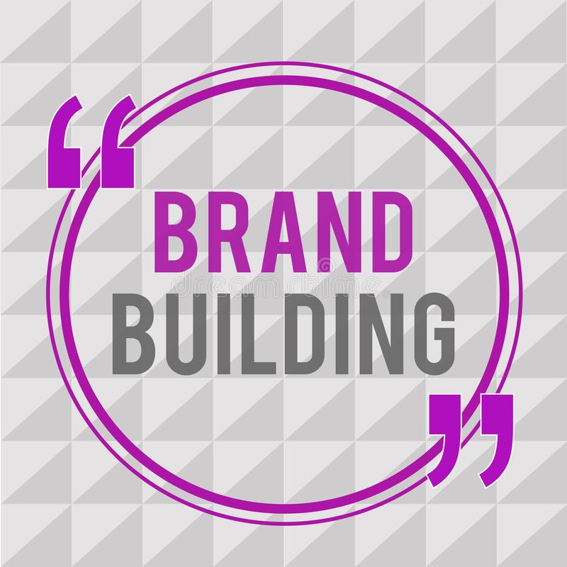 Conceptual hand writing showing Brand Building. Business photo text Generating awareness Establishing and promoting company.  royalty free illustration