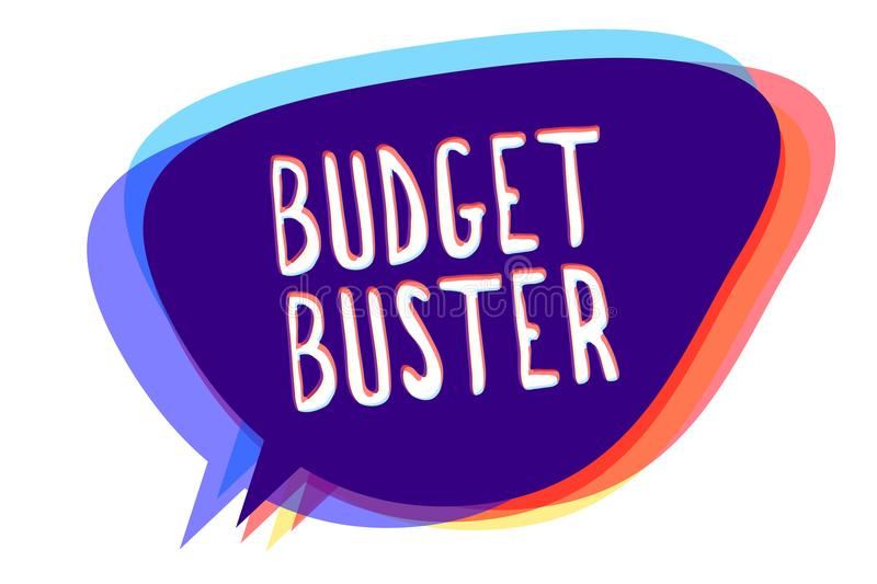 Conceptual hand writing showing Budget Buster. Business photo text Carefree Spending Bargains Unnecessary Purchases Overspending S. Peech bubble idea message royalty free illustration