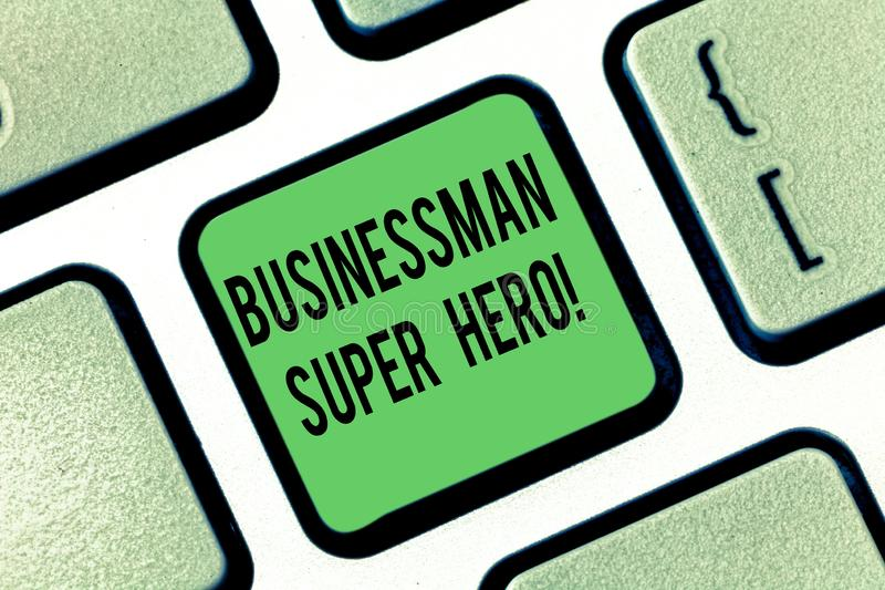 Conceptual hand writing showing Businessanalysis Super Hero. Business photo showcasing assumes the risk of a business or. Enterprise Keyboard key Intention to royalty free stock image