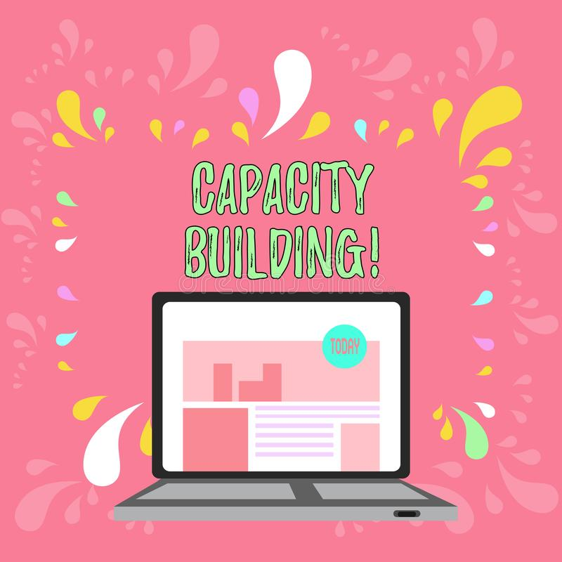 Conceptual hand writing showing Capacity Building. Business photo text Strengthen the abilities of individuals Workforce. Conceptual hand writing showing stock illustration