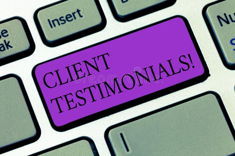 Conceptual hand writing showing Client Testimonials. Business photo showcasing Customer Personal Experiences Reviews. Opinions Feedback Keyboard key Intention royalty free stock photo