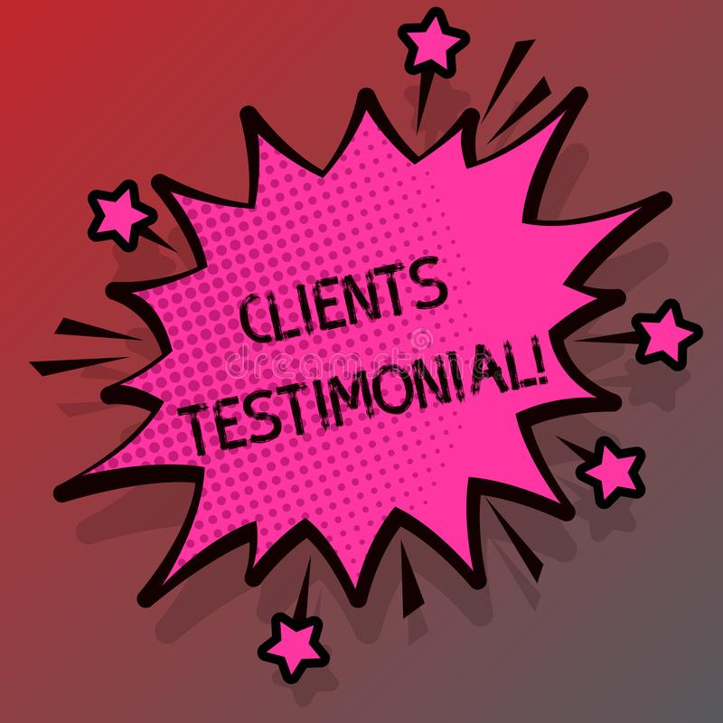 Conceptual hand writing showing Clients Testimonial. Business photo showcasing Customers Personal Experiences Reviews Opinions. Feedback stock illustration