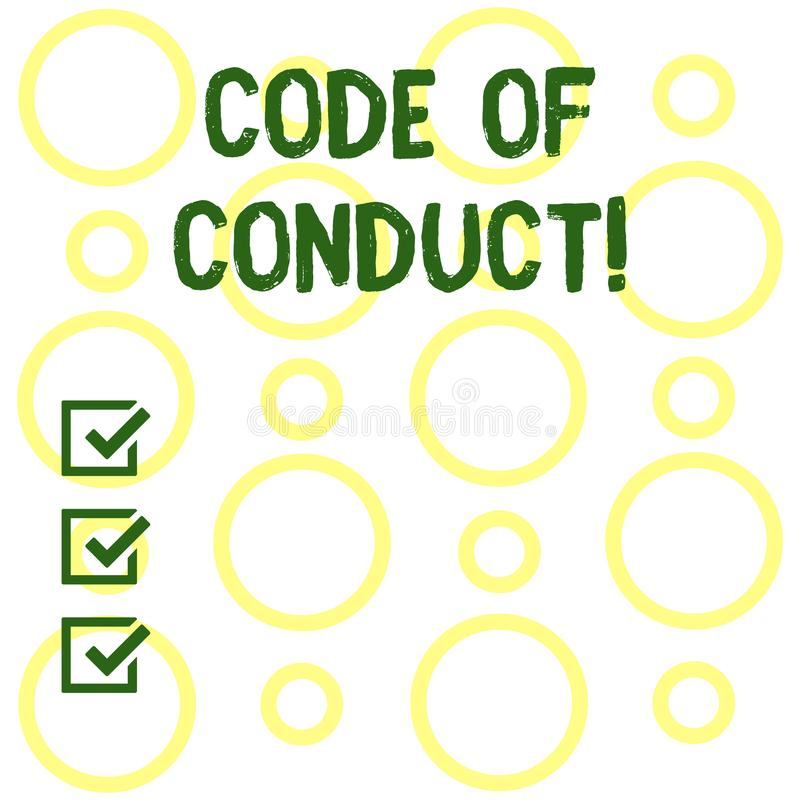 Conceptual hand writing showing Code Of Conduct. Business photo showcasing Follow principles and standards for business. Conceptual hand writing showing Code Of stock illustration