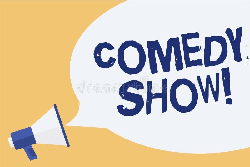 Conceptual hand writing showing Comedy Show. Business photo showcasing Funny program Humorous Amusing medium of Entertainment Mega. Phone speech bubble important vector illustration