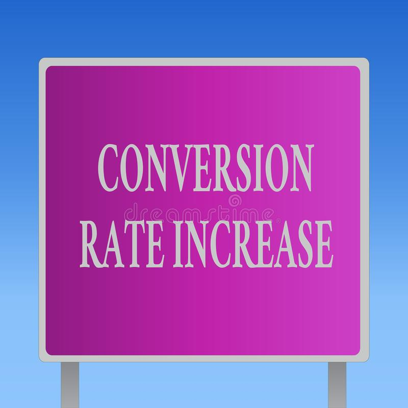 Conceptual hand writing showing Conversion Rate Increase. Business photo text Ratio of Total Visitors who perform. Desired actions stock illustration
