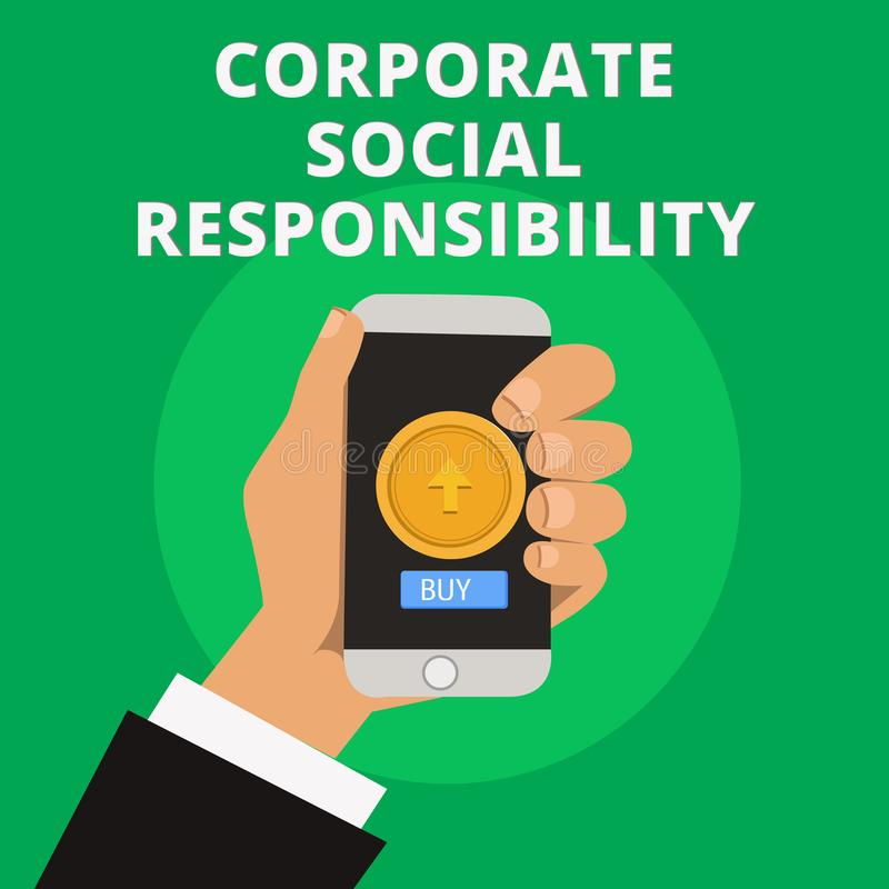 Conceptual hand writing showing Corporate Social Responsibility. Business photo text Internal corporate policy and Ethic. Strategy stock illustration