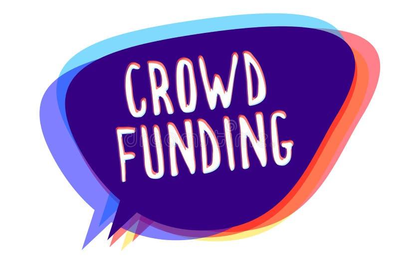 Conceptual hand writing showing Crowd Funding. Business photo text Fundraising Kickstarter Startup Pledge Platform Donations Speec. H bubble idea message vector illustration