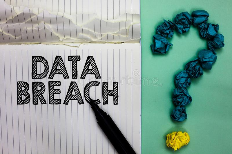 Conceptual hand writing showing Data Breach. Business photo text security incident where sensitive protected information copied No. Tebook marker crumpled papers royalty free stock photography