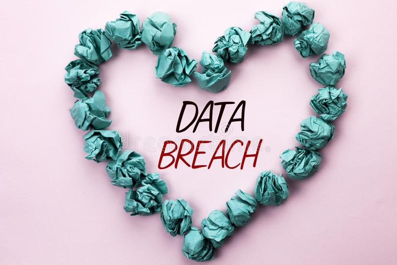 Conceptual hand writing showing Data Breach. Business photo text Stolen Cybercrime Information Hacking Security Malicious Crack wr. Itten Plain background within stock images