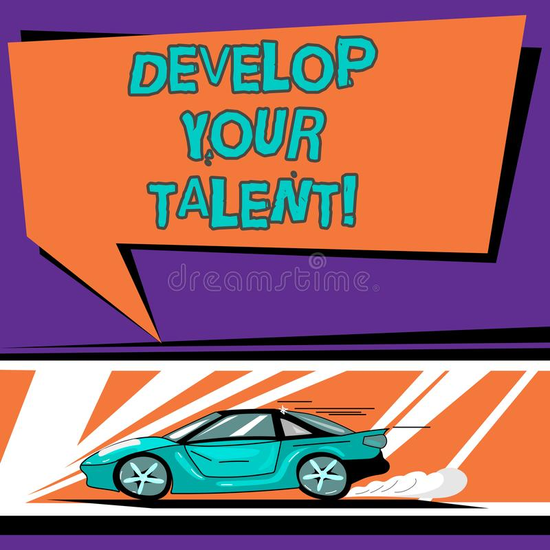 Conceptual hand writing showing Develop Your Talent. Business photo text improve natural aptitude or skill with effort. And time Car with Fast Movement icon and royalty free illustration