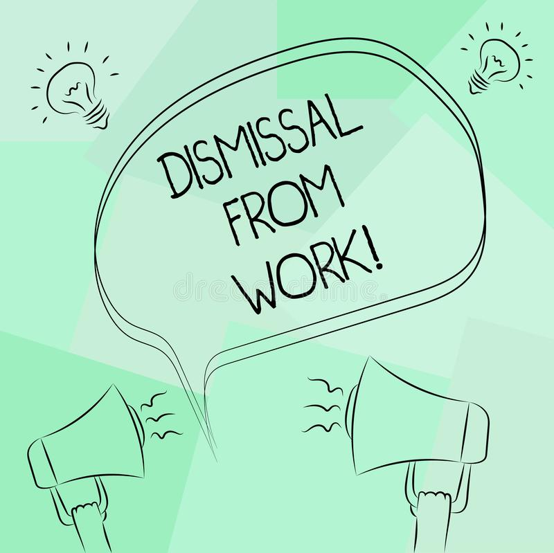 Conceptual hand writing showing Dismissal From Work. Business photo text Terminated from Employment for reason Get fired. Freehand Outline Sketch of Speech stock illustration