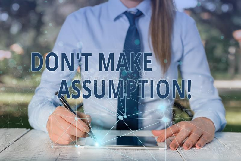 Conceptual hand writing showing Don T Make Assumption. Business photo showcasing something that you assume to be case. Conceptual hand writing showing Don T Make royalty free stock images