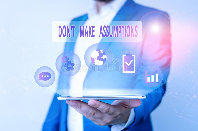 Conceptual hand writing showing Don T Make Assumptions. Business photo text putting plan in future with percentage. Conceptual hand writing showing Don T Make stock image