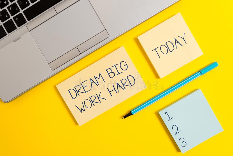 Conceptual hand writing showing Dream Big Work Hard. Business photo text Believe in yourself and follow the dreams and. Conceptual hand writing showing Dream Big royalty free stock photography