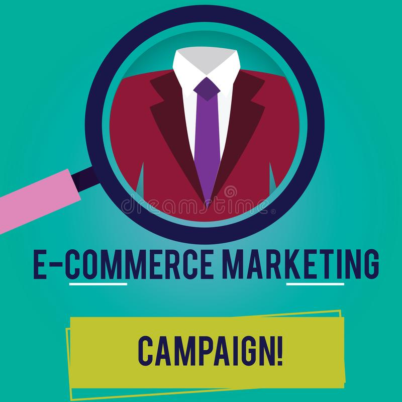 Conceptual hand writing showing E Commerce Marketing Campaign. Business photo showcasing driving awareness of the brand. Though online Magnifying Glass stock illustration