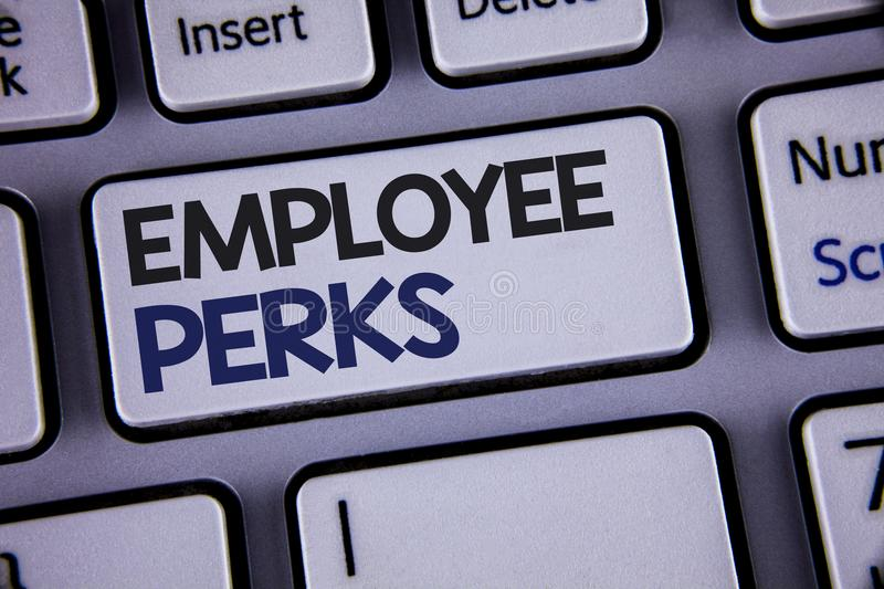 Conceptual hand writing showing Employee Perks. Business photo showcasing Worker Benefits Bonuses Compensation Rewards Health Insu. Rance Text two words stock photo
