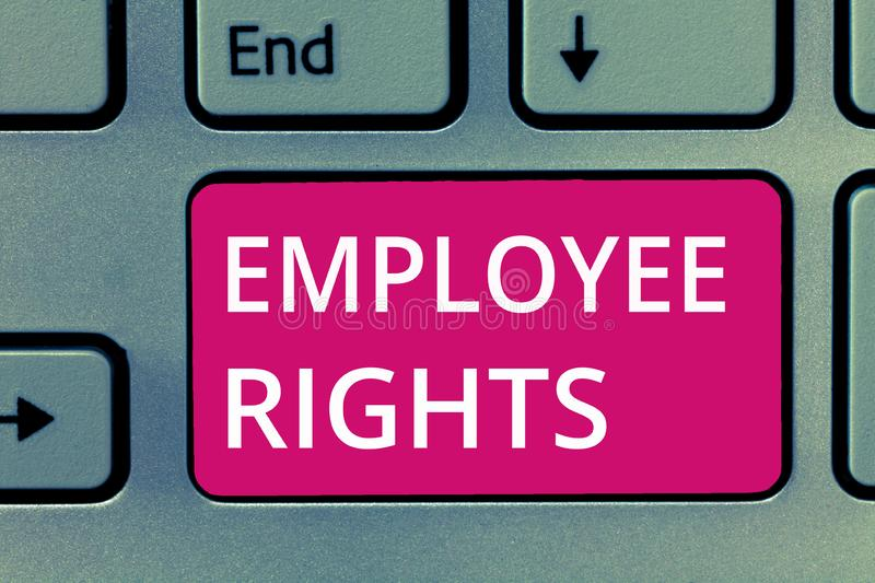 Conceptual hand writing showing Employee Rights. Business photo showcasing All employees have basic rights in their own workplace.  stock images