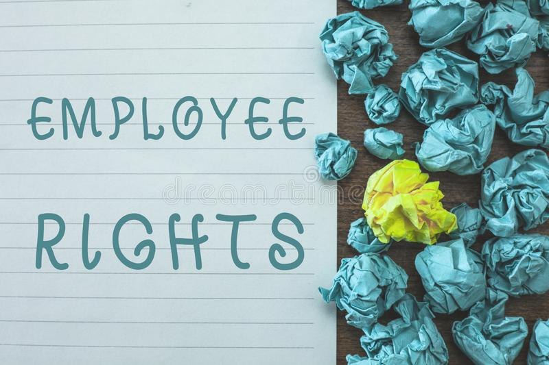 Conceptual hand writing showing Employee Rights. Business photo text All employees have basic rights in their own workplace.  stock images