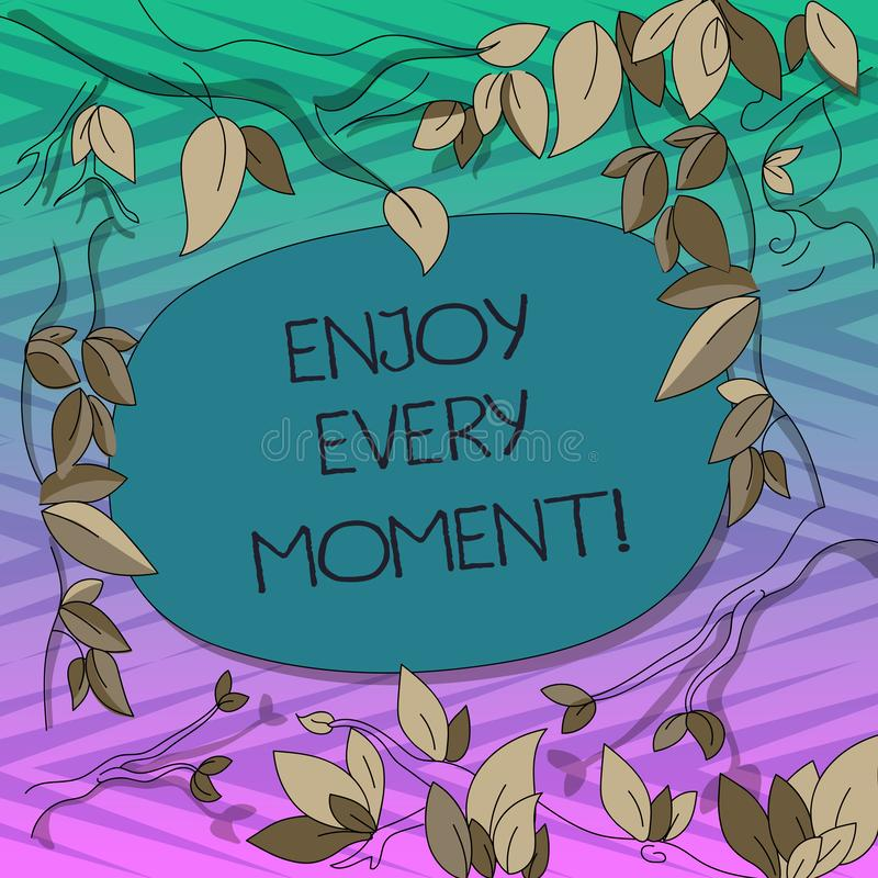 Conceptual hand writing showing Enjoy Every Moment. Business photo text Remove unneeded possessions Minimalism force. Live present Tree Branches Scattered with royalty free illustration