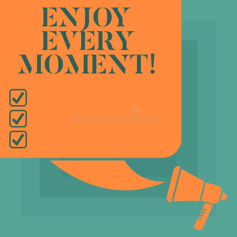 Conceptual hand writing showing Enjoy Every Moment. Business photo text Remove unneeded possessions Minimalism force. Live present Color Silhouette of Blank vector illustration