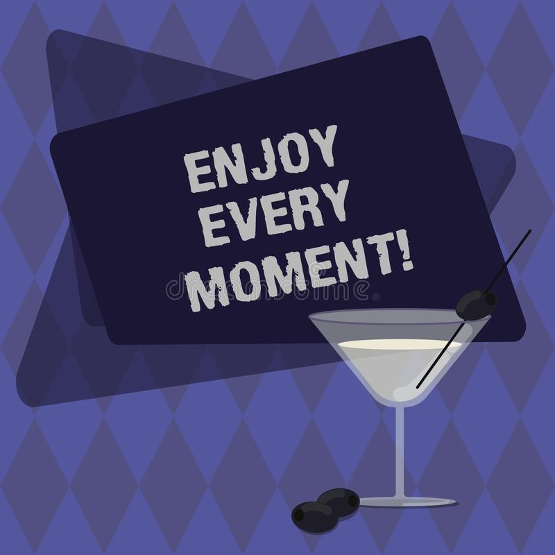 Conceptual hand writing showing Enjoy Every Moment. Business photo text Remove unneeded possessions Minimalism force. Live present Filled Cocktail Wine Glass vector illustration
