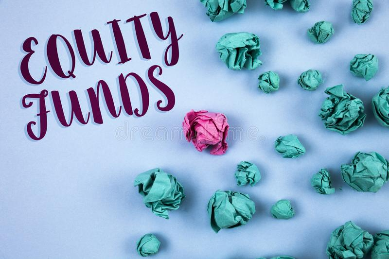 Conceptual hand writing showing Equity Funds. Business photo text Investors enjoys great benefits with long term investment writte. N Plain Blue background Paper royalty free stock images