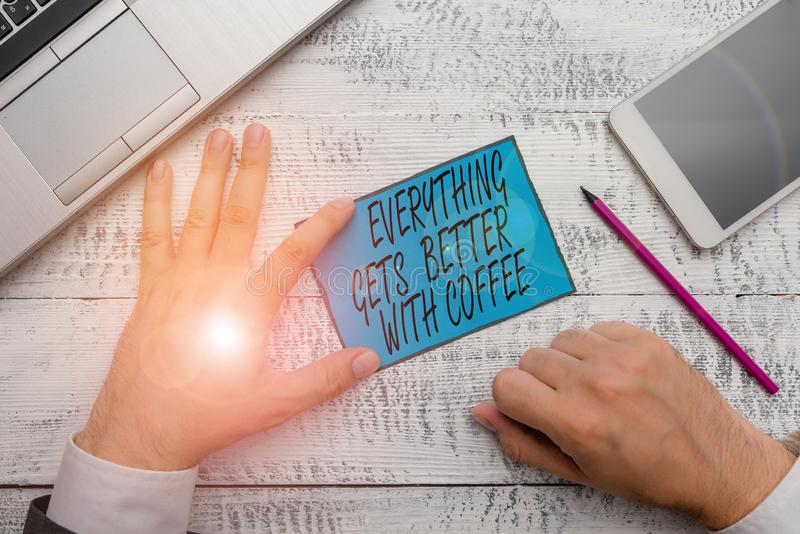 Conceptual hand writing showing Everything Gets Better With Coffee. Business photo text Have a hot drink when having. Conceptual hand writing showing Everything royalty free stock photo