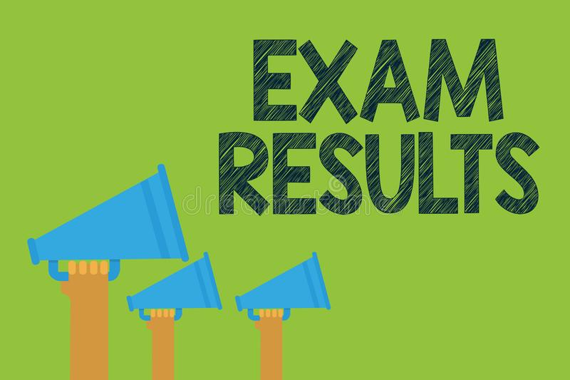Conceptual hand writing showing Exam Results. Business photo text An outcome of a formal test that shows knowledge or ability Hand. S holding megaphones vector illustration