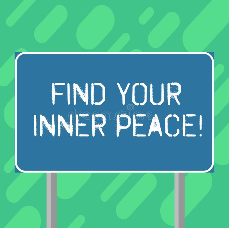Conceptual hand writing showing Find Your Inner Peace. Business photo text Peaceful style of life Positivism Meditation. Blank Outdoor Color Signpost photo with stock illustration