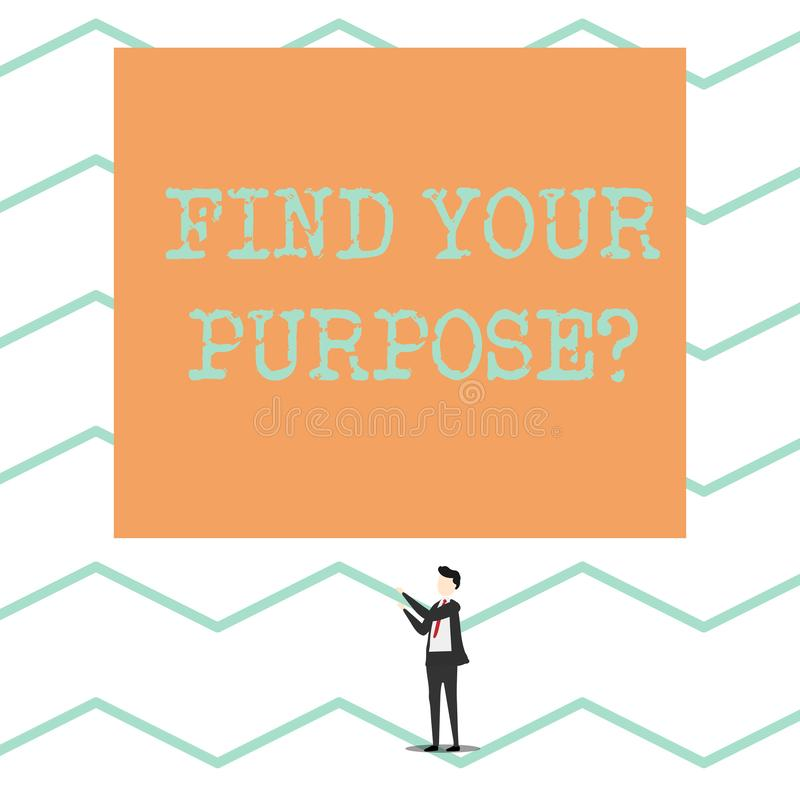 Conceptual hand writing showing Find Your Purpose question. Business photo showcasing reason for something is done or. Conceptual hand writing showing Find Your vector illustration