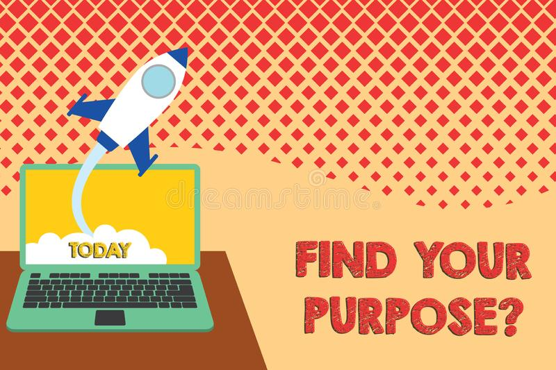 Conceptual hand writing showing Find Your Purpose question. Business photo text reason for something is done or for. Conceptual hand writing showing Find Your vector illustration