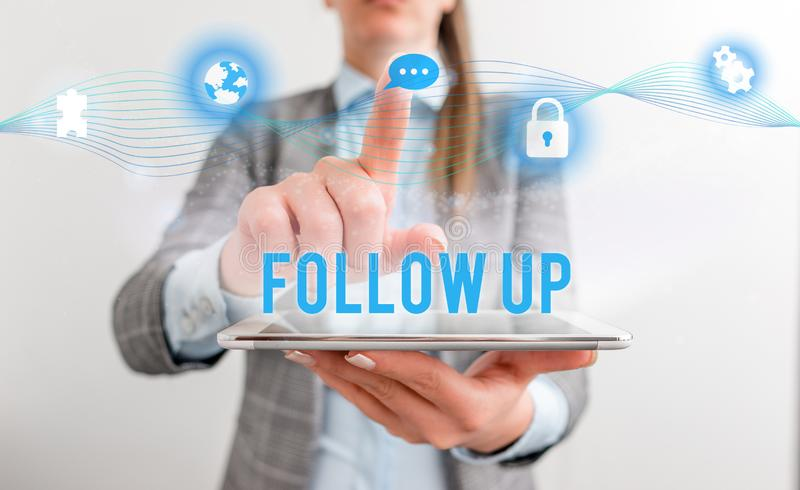 Conceptual hand writing showing Follow Up. Business photo text a continuation of something that has already been started. Conceptual hand writing showing Follow stock images