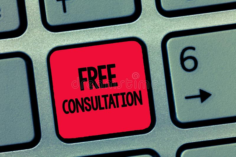 Conceptual hand writing showing Free Consultation. Business photo text Giving medical and legal discussions without pay.  stock image