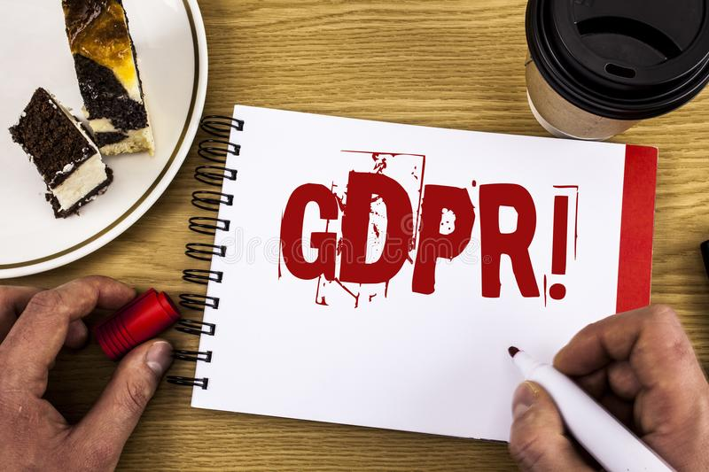 Conceptual hand writing showing Gdpr Motivational Call. Business photo showcasing General Data Protection Regulation Information S stock image