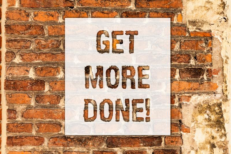 Conceptual hand writing showing Get More Done. Business photo text Checklist Organized Time Management Start Hard work. Act Brick Wall art like Graffiti royalty free stock photo