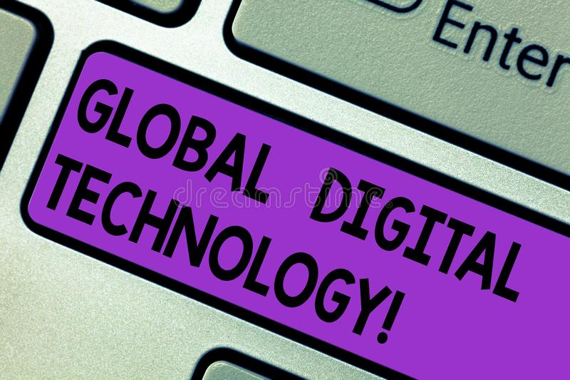 Conceptual hand writing showing Global Digital Technology. Business photo text Digitized information in the form of numeric code. Keyboard key Intention to stock photography