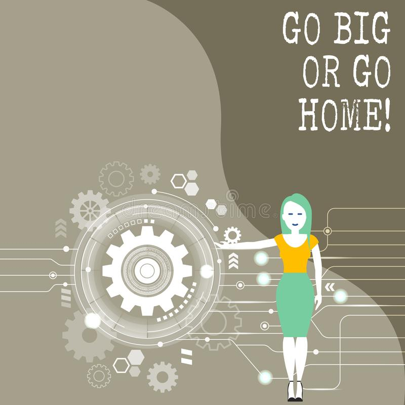 Conceptual hand writing showing Go Big Or Go Home. Business photo showcasing Mindset Ambitious Impulse Persistence. Conceptual hand writing showing Go Big Or Go royalty free illustration