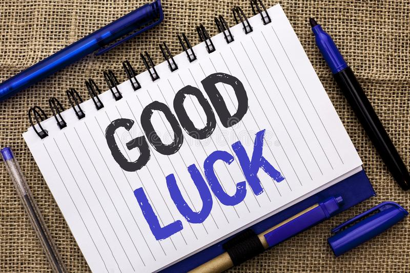 Conceptual hand writing showing Good Luck. Business photo showcasing Lucky Greeting Wish Fortune Chance Success Feelings Blissful. Written Notebook Book jute royalty free stock photos