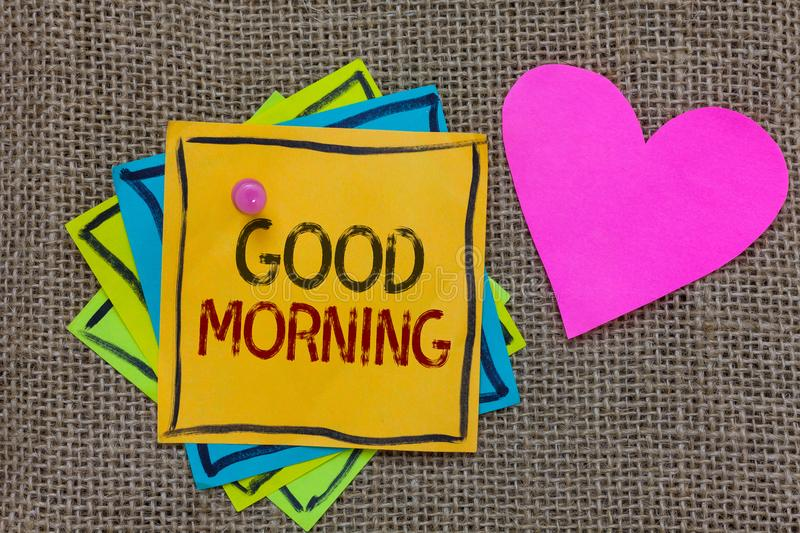 Conceptual hand writing showing Good Morning. Business photo text A conventional expression at meeting or parting in the morning P. Aper notes Important stock photography