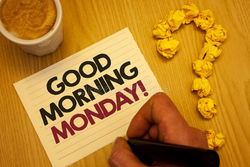 Conceptual hand writing showing Good Morning Monday Motivational Call. Business photo showcasing Happy Positivity Energetic Breakf. Ast Wooden desktop hand hold stock photography