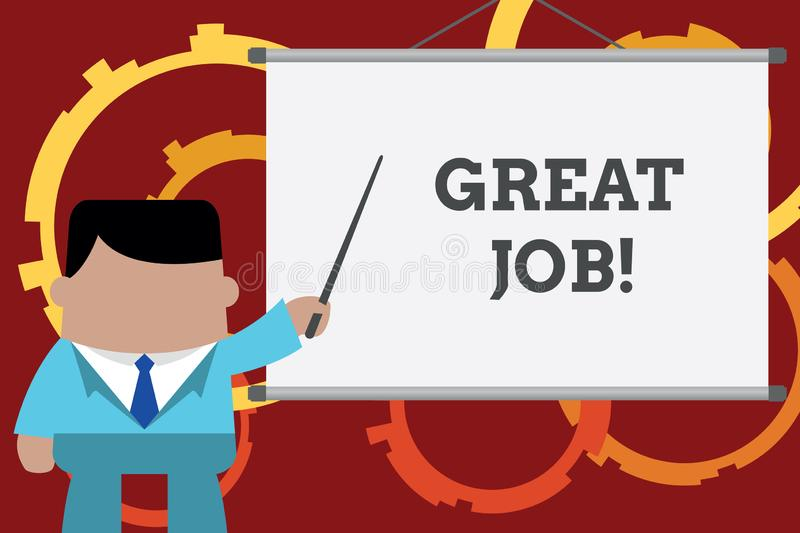 Conceptual hand writing showing Great Job. Business photo text used praising someone for something they have done very. Conceptual hand writing showing Great Job vector illustration