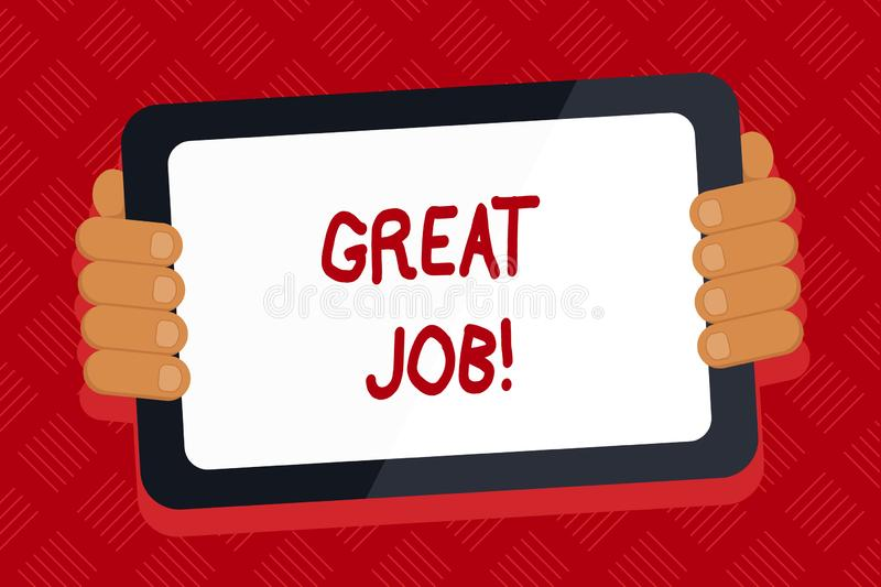 Conceptual hand writing showing Great Job. Business photo text used praising someone for something they have done very. Conceptual hand writing showing Great Job stock illustration