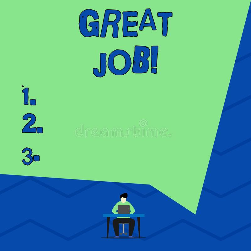 Conceptual hand writing showing Great Job. Business photo showcasing used praising someone for something they have done. Conceptual hand writing showing Great vector illustration