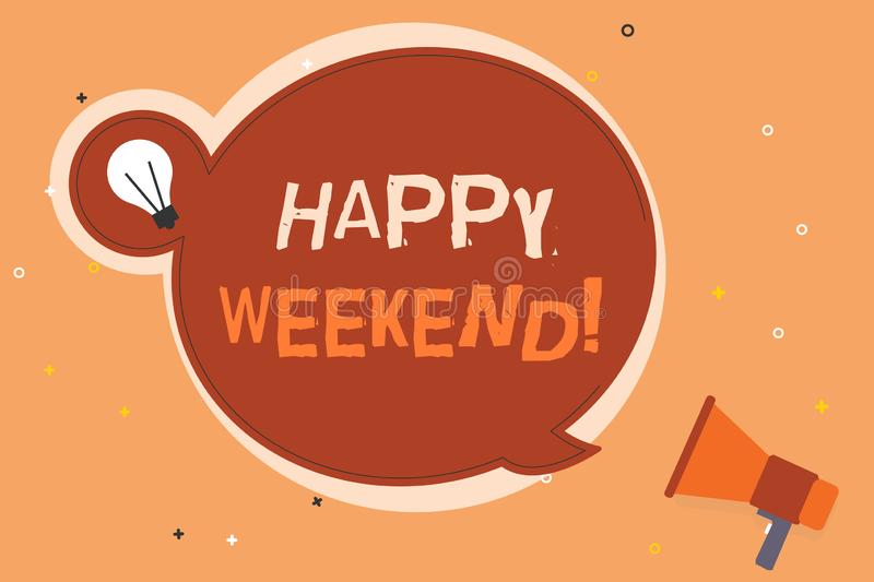 Conceptual hand writing showing Happy Weekend. Business photo showcasing Cheerful rest day Time of no office work Spending holiday. S stock illustration
